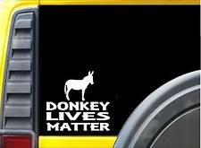Donkey Lives Matter Sticker k178 6 inch jack burro rescue decal