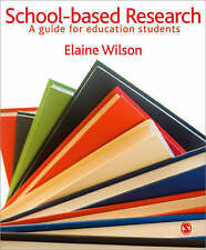 School-based Research: A Guide for Education Students by SAGE Publications...