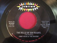 JIMMY RICKS & THE RAVENS - THE BELLS OF SAN RAQUEL - JUBILEE 5203 45 DOOWOP EX