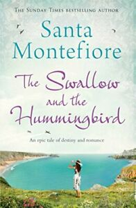 The Swallow and the Hummingbird by Montefiore, Santa Book The Cheap Fast Free