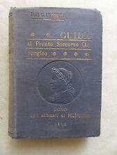 GUIDA AL PRONTO SOCCORSO CHIRURGICO DI BRUNETTI   DEL 1911