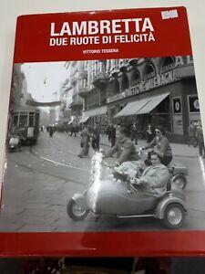 Lambretta Book Due Ruote Di Felicita By Vittorio Tessera