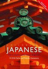 Colloquial JAPANESE: The Complete Course for Beginners - Clarke et Hamamura