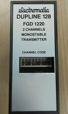 FGD 1220 Electromatic  Dupline 128 2 Channels Monostable Transmitter