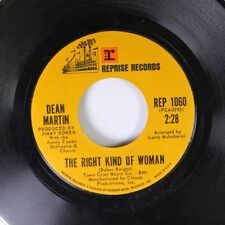 Pop 45 Dean Martin - The Right Kind Of Woman / What'S Yesterday On Reprise Recor