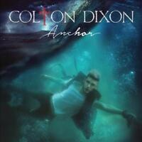 COLTON DIXON - ANCHOR NEW CD