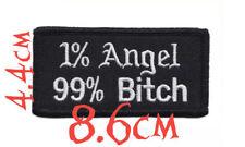 "Quality Iron/Sew on ""1% angel 99% Bitch"" lady biker funny girls women patch"