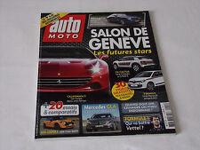 Auto Moto N° 220 Avril 2014 Salon de Genève, Rolls-Royce, Ferrari, Mini S, etc.