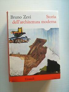 Bruno Zevi STORIA DELL'ARCHITETTURA MODERNA Einaudi 1975