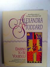 Daring To Be Yourself Alexandra Stoddard Crafts Hobbies Home Improvement Cheap