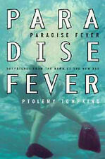 PARADISE FEVER, By Tompkins, Ptolemy,in Used but Acceptable condition