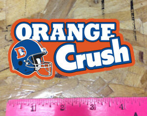 Orange Crush Denver Colorado Old School Broncos Bumper sticker