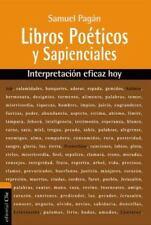 Libros Poeticos y Sapienciales: Interpretacion Eficaz Hoy (Paperback or Softback