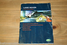 LANDROVER AUDIO MANUAL, IN CAR ENTERTAINMENT MANUAL 2004-2009, P/N LRL0638 PD 03