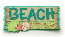 BEACH LIFE TITLE  PREMADE PAPER PIECING SUMMER 3D DIE CUT BY MYTB KIRA