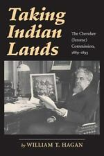 Taking Indian Lands: The Cherokee (Jerome) Comission 1889-1893