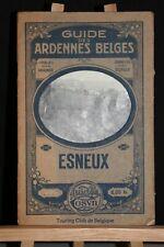 ANCIEN  GUIDE DES ARDENNES BELGES  ESNEUX.