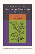 Science in the Spanish and Portuguese Empires, 1500–1800