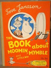 Tove Jansson. Book About Moomin, Mymble & Little My. 1965  Illustrated