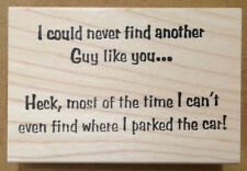 Mounted Rubber Stamps, Humorous Sayings, Men, Love, Friendship, A Guy Like You
