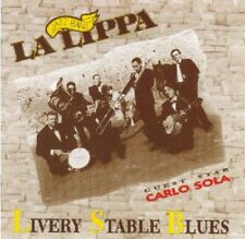 LA LIPPA JAZZ BAND - LIVERY STABLE BLUES - GUEST STAR CARLO SOLA