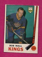 1969-70 OPC # 140 KINGS BOB WALL EX-MT CARD (INV#4004)