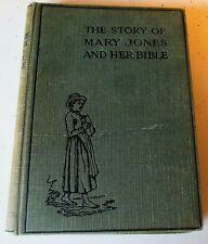 The Story of Mary Jones And Her Bible British Foreign Bible Society 1930 HC