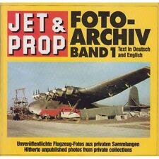 Jet&Prop FOTO-ARCHIV 1 Flugzeug-Fotos aus privaten Sammlungen / Birkholz - Mexpl