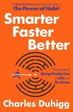 Smarter Faster Better Book Productivity in Life and Business by Charles Duhigg