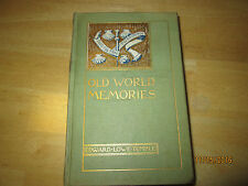 1900 copy of Old World Memories Volume 1 by Edward Lowe Temple