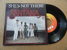 "DISQUE 45T DE  SANTANA   "" SHE'S NOT HERE  "" PRESSAGE HOLLANDAIS"