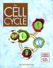 The Cell Cycle : An Introduction by Tim Hunt and Andrew Murray (1993, Paperback)
