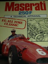 MASERATI 250F APPRAISAL ANDY HALL JUAN FANGIO STIRLING MOSS SYRACUSE MONACO SPA