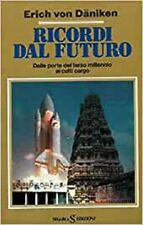 Ricordi dal futuro. von DANIKEN Erich