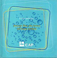 E3 Brownie Blue alla ricerca dell'acqua perduta Il Ciclo dell'Acqua Cap