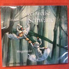 ULRICH STEIER - Zwei weiße Schwäne - Wiegenlieder - CD