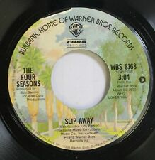 Rock 45 The Four Seasons - Slip Away / December, 1963 (Oh, What A Night) On Curb