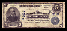 $5 1902 Date Back The National Stock Yards National Bank, Illinois CH 9118