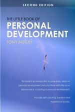 The Little Book of Personal Development,Mr. Tony Nutley