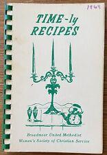 Vintage 1969 Time-ly Recipes Cookbook Broadmoor Church Baton Rouge Louisiana