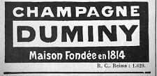 PUBLICITÉ CHAMPAGNE DUMINY MAISON FONDÉE EN 1814 REIMS