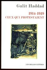 1914-1919 Ceux qui protestaient, Galit Haddad