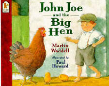 """NEW"" John Joe and the Big Hen, Waddell, Martin, Book"