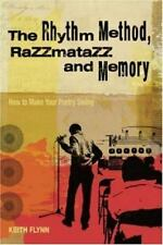 The Rhythm Method, Razzmatazz and Memory: How To Make Your Poetry-ExLibrary