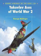 Yakovlev Aces of World War 2 (Aircraft of the Aces)