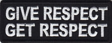 GIVE RESPECT GET RESPECT Iron On Patch Bikers Vest Sayings
