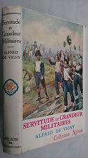 ALFRED DE VIGNY.SERVITUDE ET GRANDEUR MILITAIRES.H/B D/J 1958,FRENCH CLASSIC