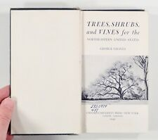1946 Graves TREES, SHRUBS & VINES FOR THE NORTHEASTERN UNITED STATES field guide