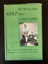 If I Were in Your Shoes Johnny Farrell Autographed Signed Golf Book Bobby Jones