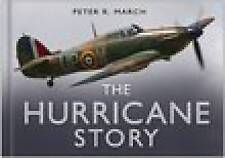 The Hurricane Story, Peter R. March, NEW, ISBN 9780750944533
